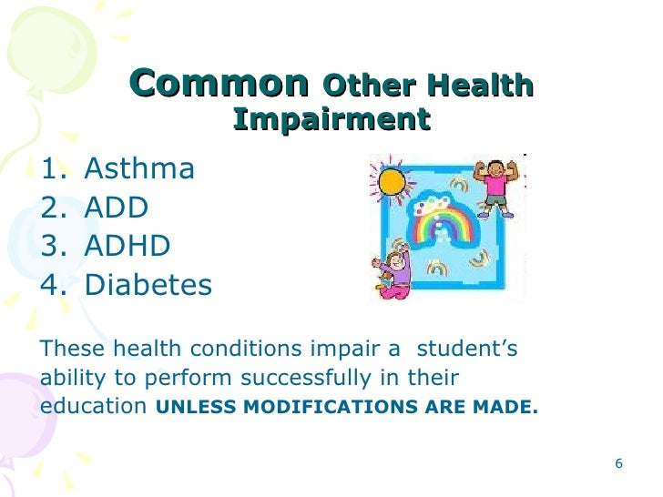 Accommodating physical and other health impairments