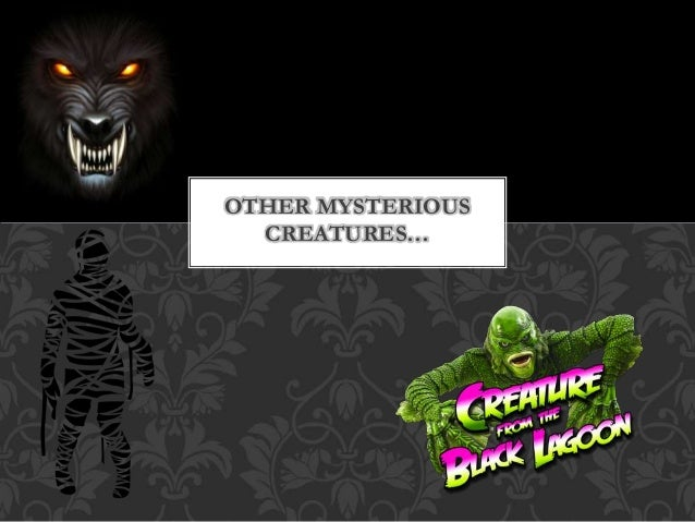 Other creatures