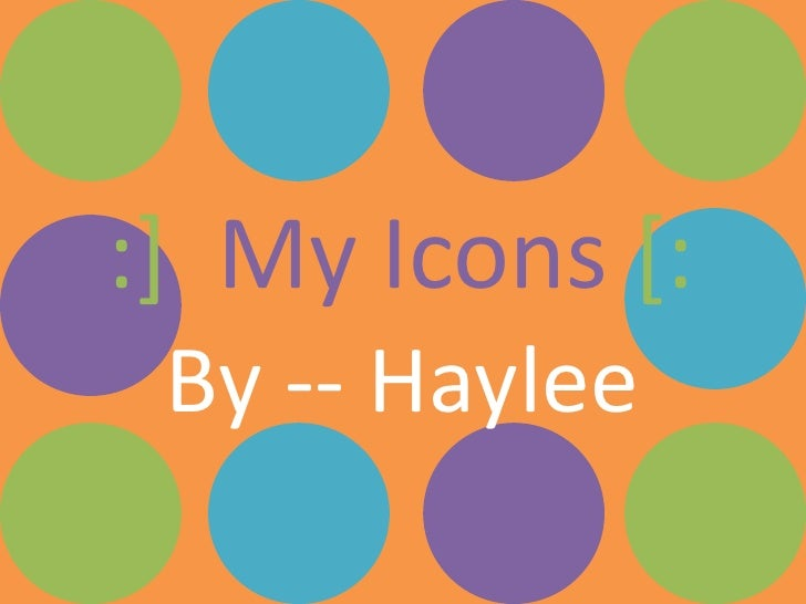 :]My Icons [::<br />By -- Haylee<br />