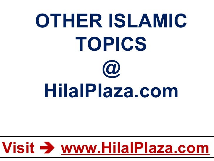 OTHER ISLAMIC TOPICS @ HilalPlaza.com