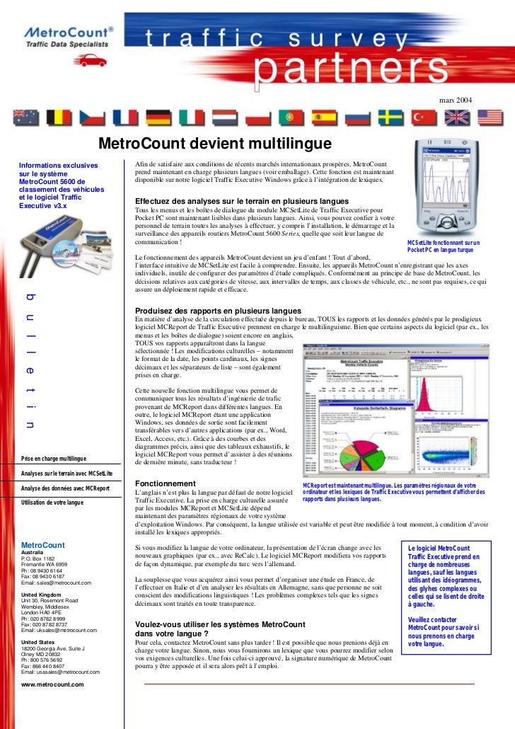 mars 2004                                MetroCount devient multilingueInformations exclusives                  Afin de sa...