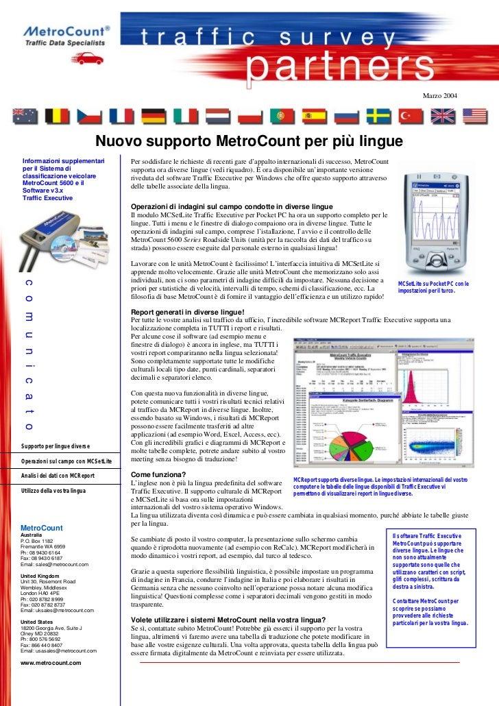 Marzo 2004                                Nuovo supporto MetroCount per più lingueInformazioni supplementari           Per...