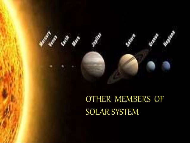Other members of solar system anjali grp 7
