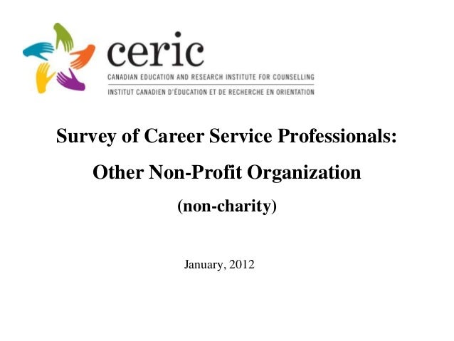 Survey of Career Service Professionals:    Other Non-Profit Organization             (non-charity)              January, 2...