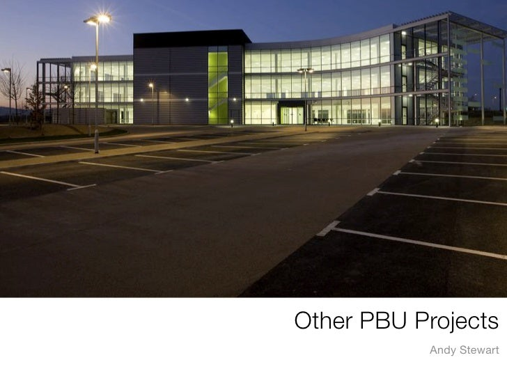 Other PBU Projects            Andy Stewart