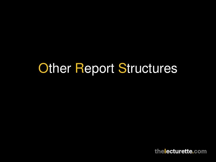 Other Report Structures