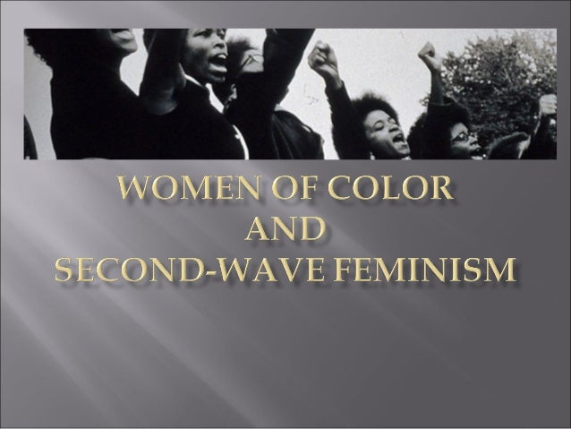 During Second-Wave Feminism, the women's movement became explicitly plural. Why? 1. Black women felt their needs and exper...