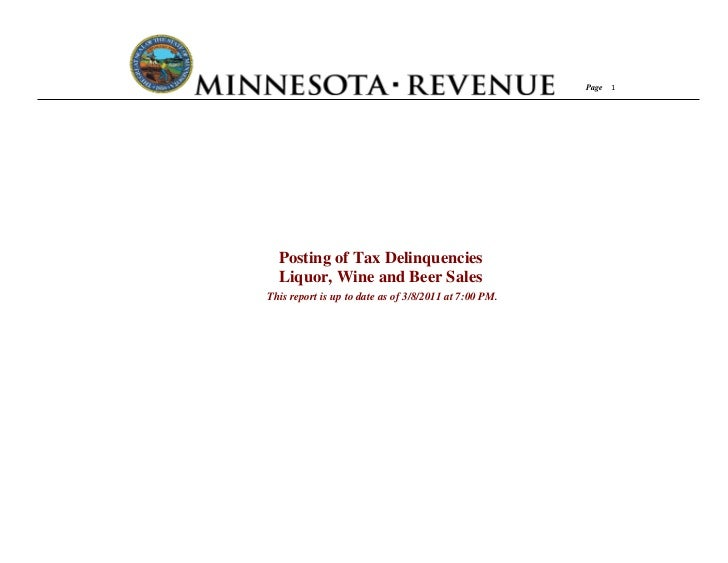 Page 1  Posting of Tax Delinquencies  Liquor, Wine and Beer SalesThis report is up to date as of 3/8/2011 at 7:00 PM.