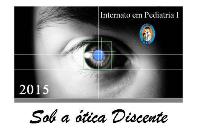 "2 0 Natal- RN Abril – 2015 0 1 5 ""Rx""do Internato em Pediatria I"