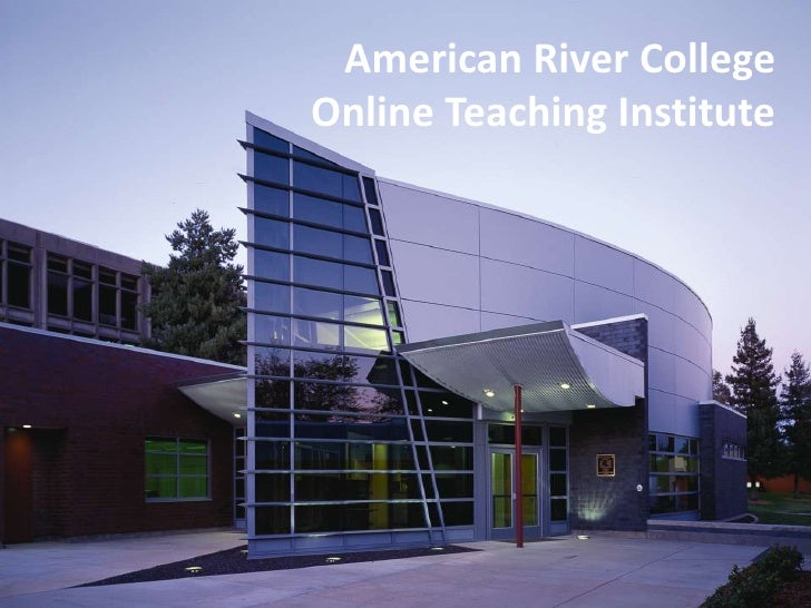 American River CollegeOnline Teaching Institute<br />