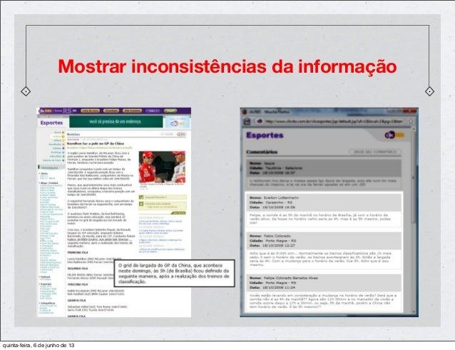 Mostrar inconsistências da informaçãoquinta-feira, 6 de junho de 13