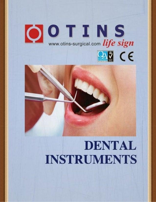 Otins dental instruments