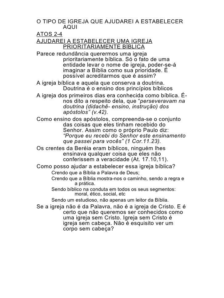 <ul><li>O TIPO DE IGREJA QUE AJUDAREI A ESTABELECER AQUI </li></ul><ul><li>ATOS 2-4 </li></ul><ul><li>AJUDAREI A ESTABELEC...