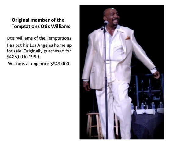 Otis williams of the temptations house is for