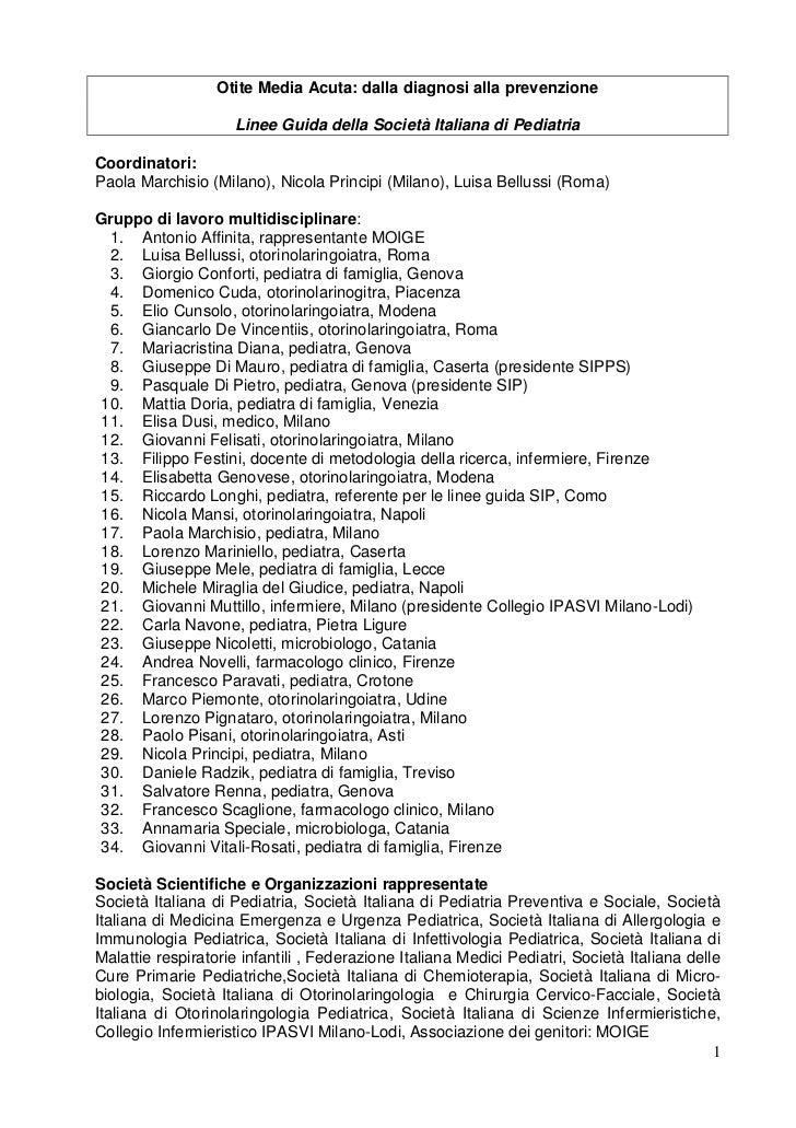 Otite Media Acuta: dalla diagnosi alla prevenzione                     Linee Guida della Società Italiana di PediatriaCoor...