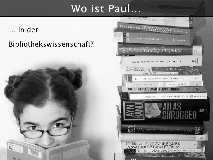 Wo ist Paul… … in der  Bibliothekswissenschaft?
