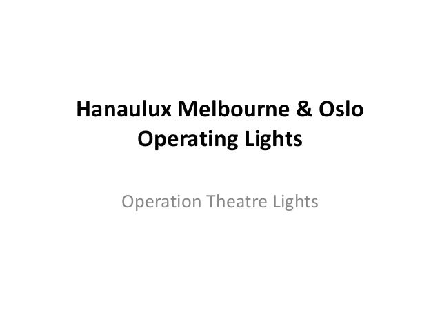 Hanaulux Melbourne & Oslo Operating Lights Operation Theatre Lights