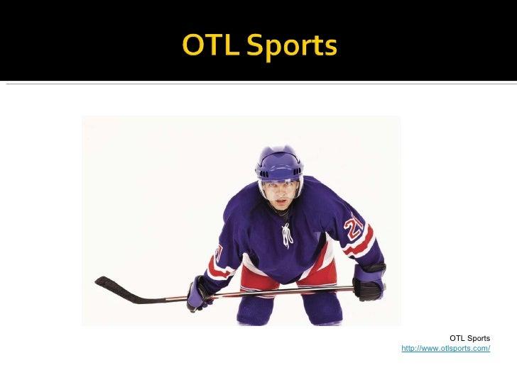 OTL Sports http://www.otlsports.com/