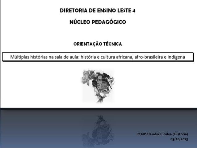 PCNP Cláudia E. Silva (História) 09/10/2013