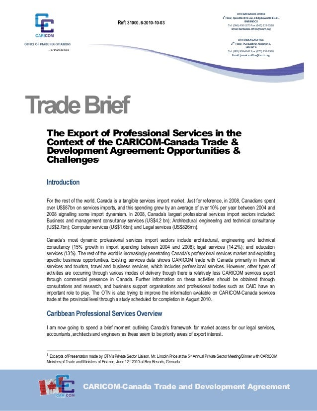 CARICOM-Canada Trade and Development Agreement TradeBrief The Export of Professional Services in the Context of the CARICO...