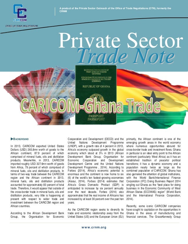 A product of the Private Sector Outreach of the Office of Trade Negotiations (OTN), formerly the  CRNM  Trade Note  Privat...