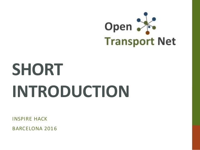 SHORT INTRODUCTION INSPIRE HACK BARCELONA 2016
