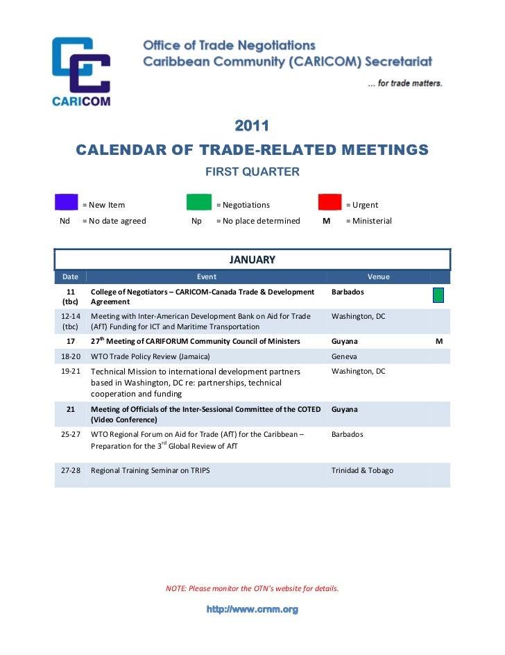 2011      CALENDAR OF TRADE-RELATED MEETINGS                                           FIRST QUARTER        = New Item    ...