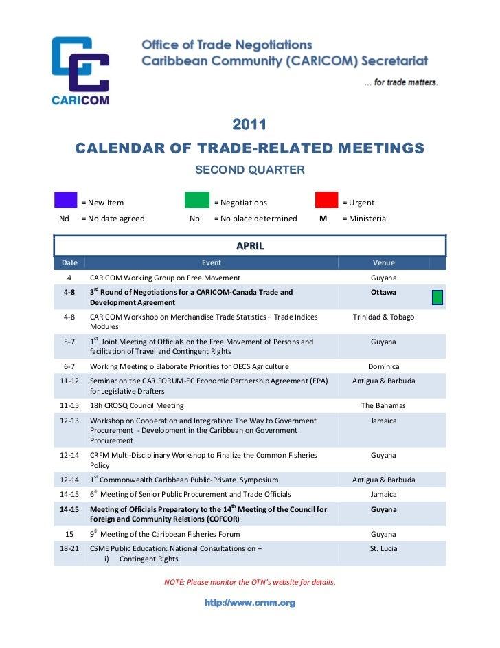 2011       CALENDAR OF TRADE-RELATED MEETINGS                                         SECOND QUARTER        = New Item    ...