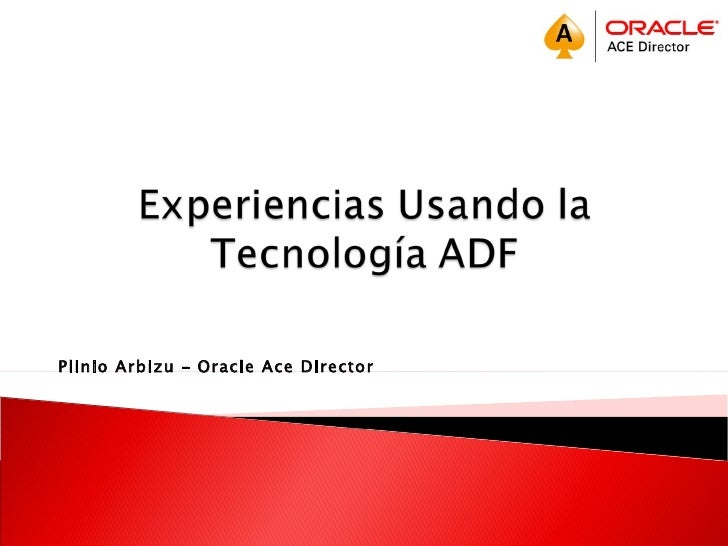 Plinio Arbizu – Oracle Ace Director