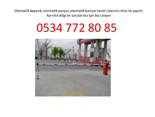 Kuruçesme otomatik kepenk tamiri 0534 772 80 85 otomatik kapı otomatik panjur bariyer tamiri ustası Slide 2