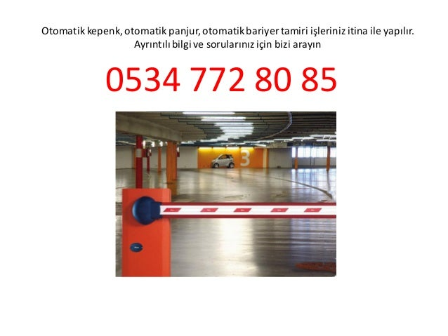 Kuruçesme otomatik kepenk tamiri 0534 772 80 85 otomatik kapı otomatik panjur bariyer tamiri ustası Slide 3