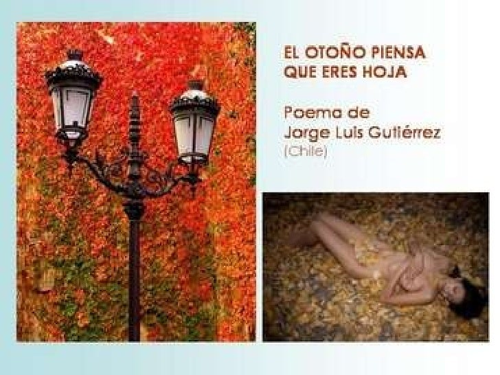 EL OTOÑO PIENSA QUE ERES HOJA - Jorge Luis Gutiérrez (Chile) Slide 1