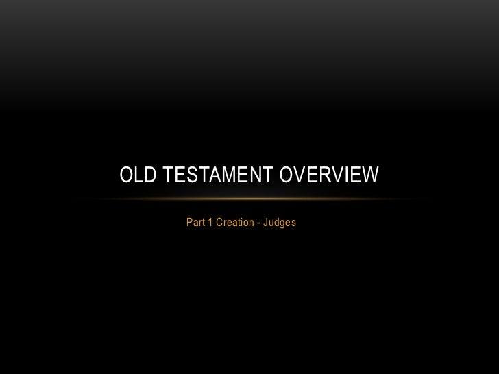 Old Testament Overview Slide 3