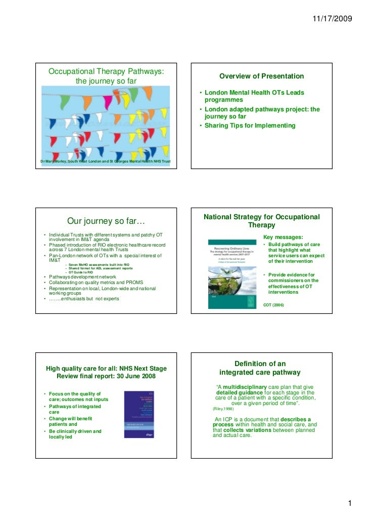 11/17/2009    Occupational Therapy Pathways:                                                                              ...