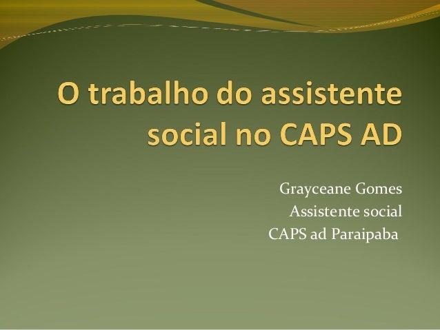 Grayceane Gomes Assistente social CAPS ad Paraipaba