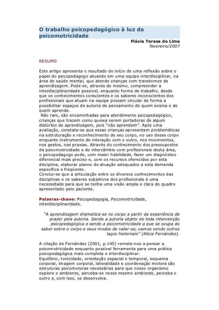O trabalho psicopedagógico à luz dapsicomotricidade                                             Flávia Teresa de Lima     ...