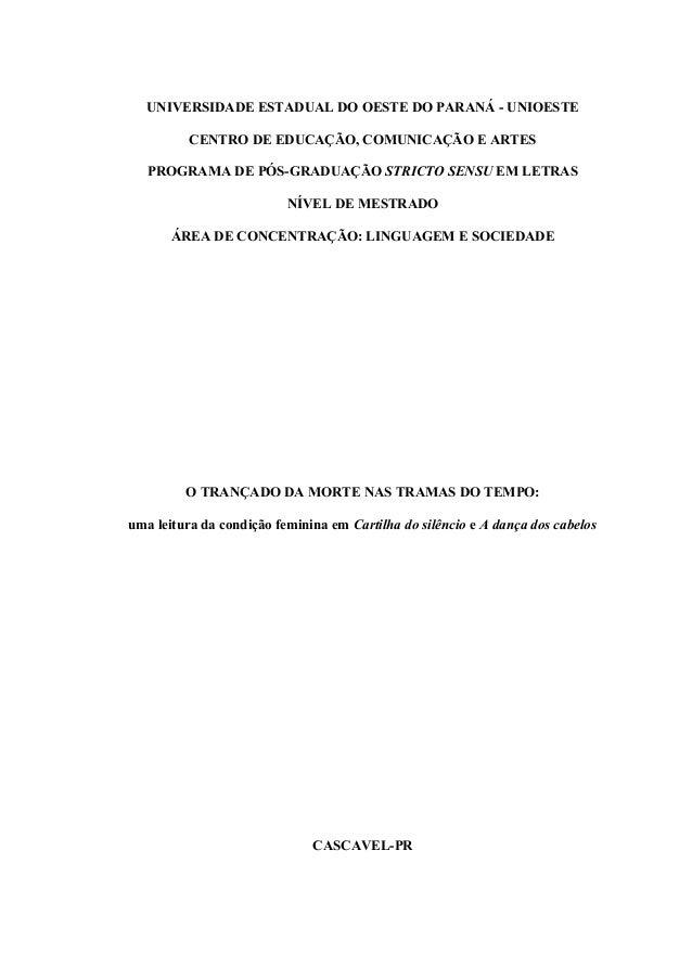 UNIVERSIDADE ESTADUAL DO OESTE DO PARANÁ - UNIOESTE CENTRO DE EDUCAÇÃO, COMUNICAÇÃO E ARTES PROGRAMA DE PÓS-GRADUAÇÃO STRI...