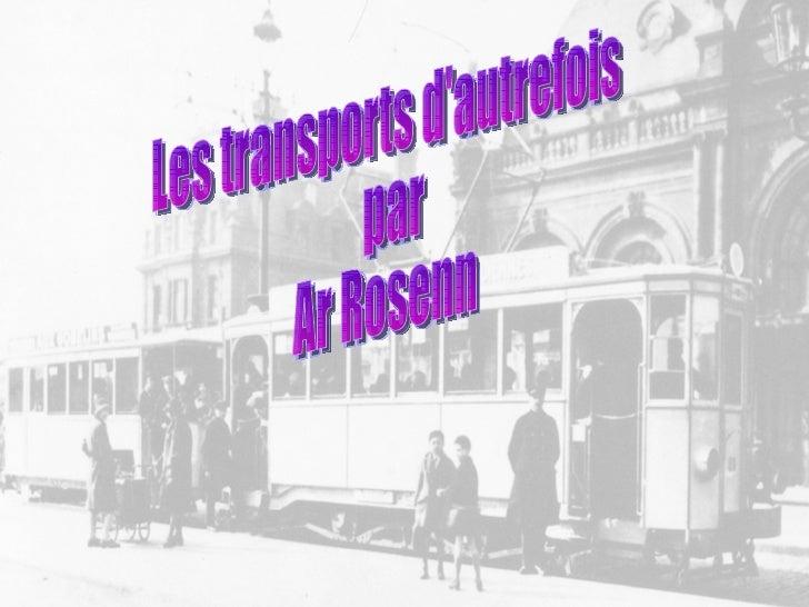 Les transports d'autrefois par  Ar Rosenn
