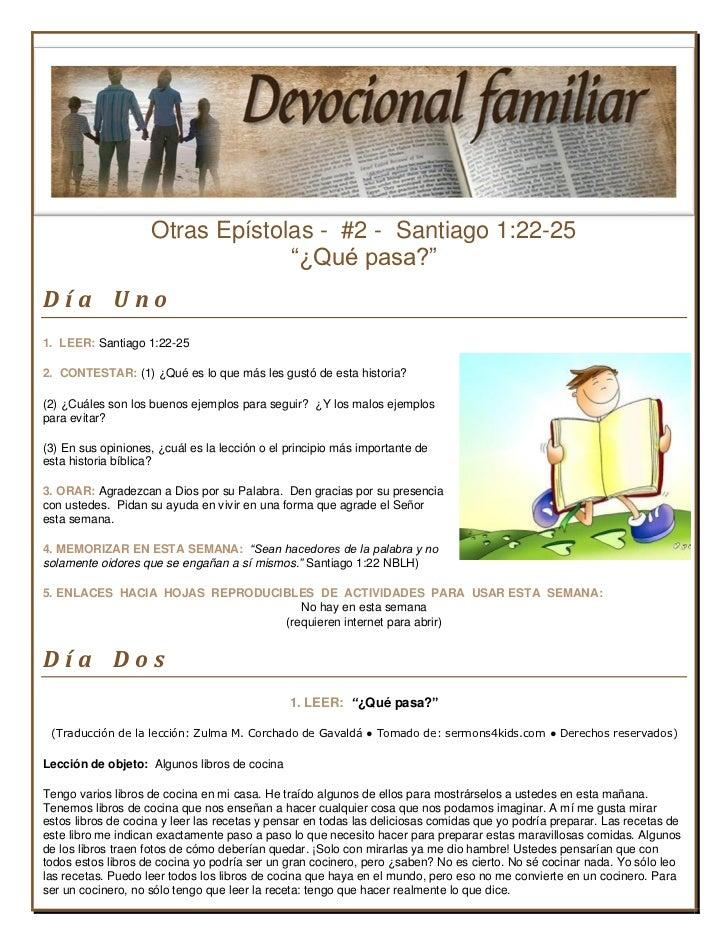 """Otras Epístolas - #2 - Santiago 1:22-25                                 """"¿Qué pasa?""""Día Uno1. LEER: Santiago 1:22-252. CON..."""