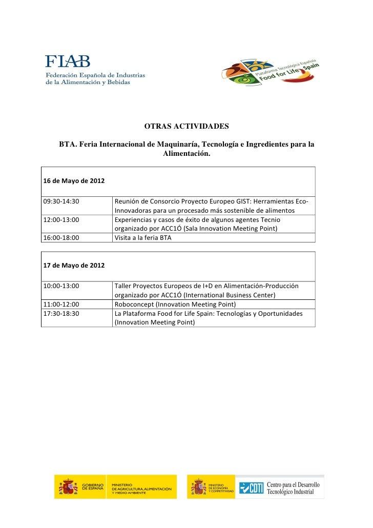 OTRAS ACTIVIDADES    BTA. Feria Internacional de Maquinaría, Tecnología e Ingredientes para la                            ...