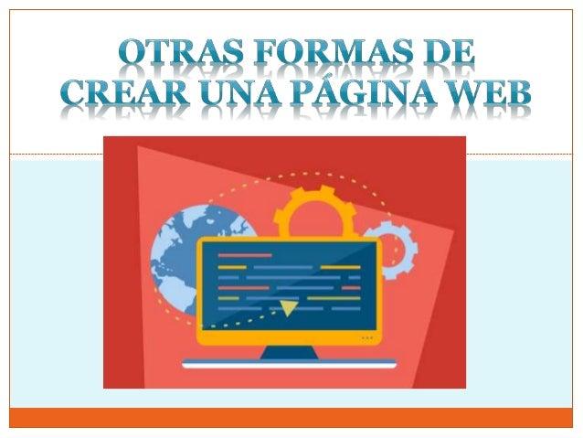 Cuando quieres modificar algo de tu pagina web, tanto una frase o una imagen, debes descargarte el programa Kompozer, edit...