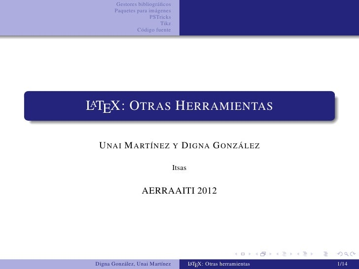 Gestores bibliográficos        Paquetes para imágenes                       PSTricks                           Tikz        ...