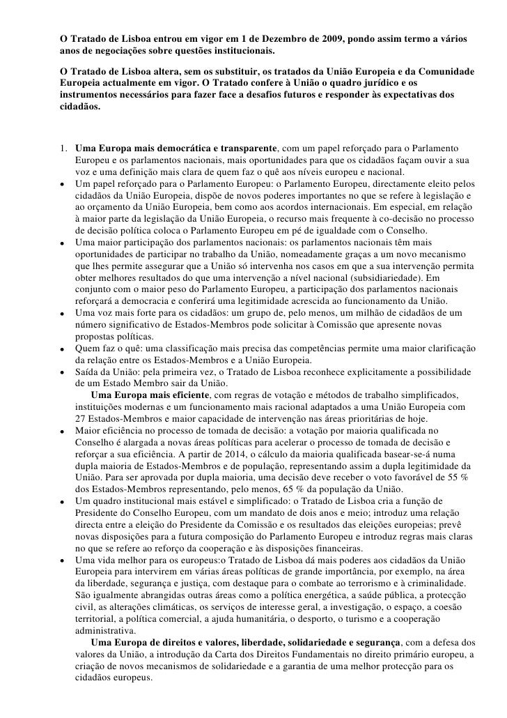 O Tratado de Lisboa entrou em vigor em 1 de Dezembro de 2009, pondo assim termo a váriosanos de negociações sobre questões...