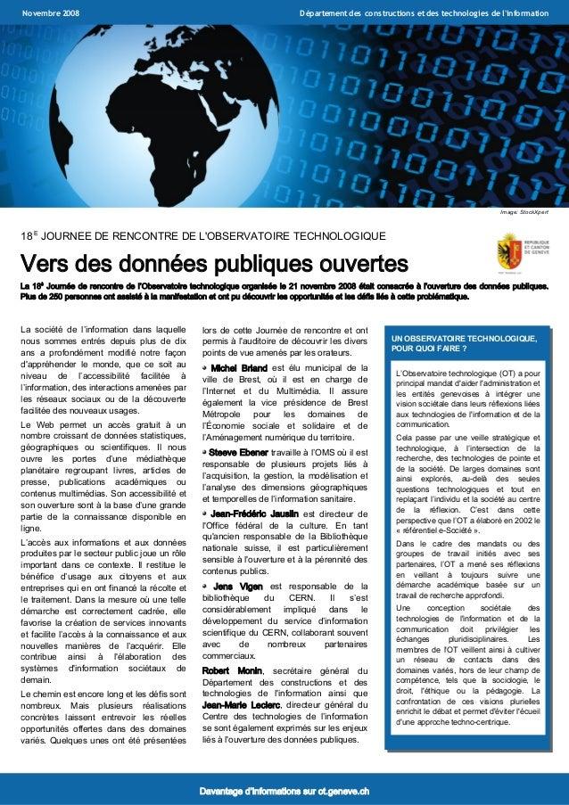 18 E JOURNEE DE RENCONTRE DE L'OBSERVATOIRE TECHNOLOGIQUE Vers des données publiques ouvertes La 18è Journée de rencontre ...