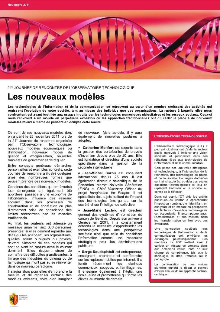 Novembre 201121E JOURNEE DE RENCONTRE DE LOBSERVATOIRE TECHNOLOGIQUELes nouveaux modèlesLes technologies de l'information ...