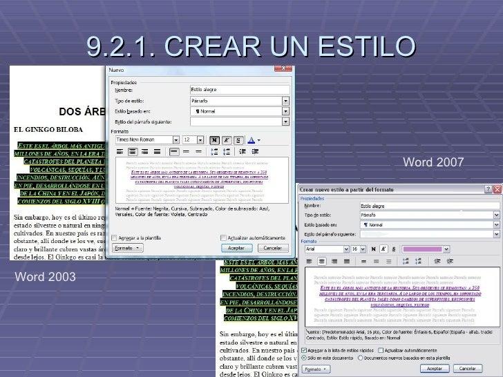 9.2.1. CREAR UN ESTILO Word 2003 Word 2007