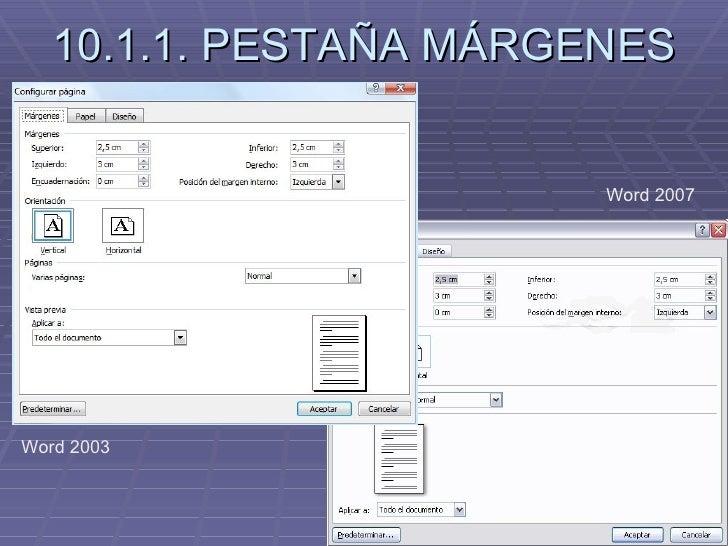 10.1.1. PESTAÑA MÁRGENES Word 2007 Word 2003