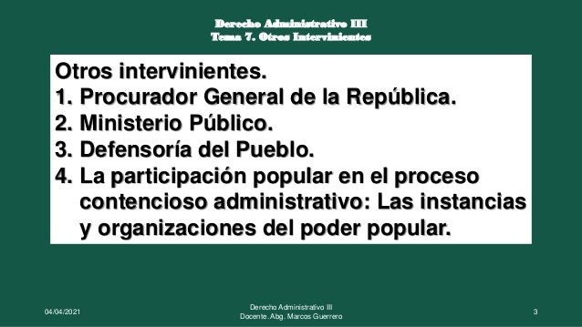 Otros intervinientes en el contencioso administrativo Slide 3