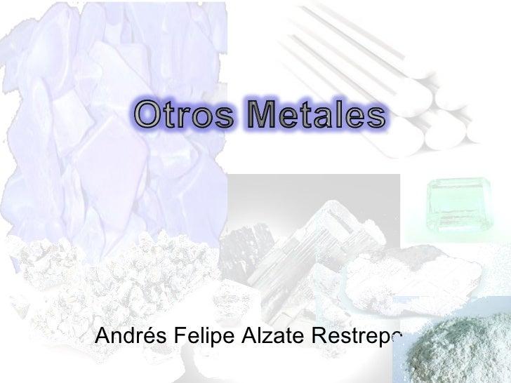 Andrés Felipe Alzate Restrepo