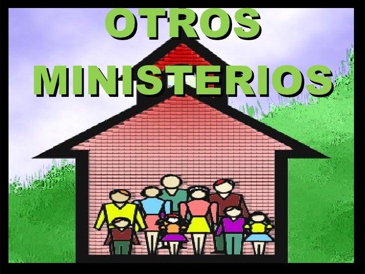 OTROS MINISTERIOS